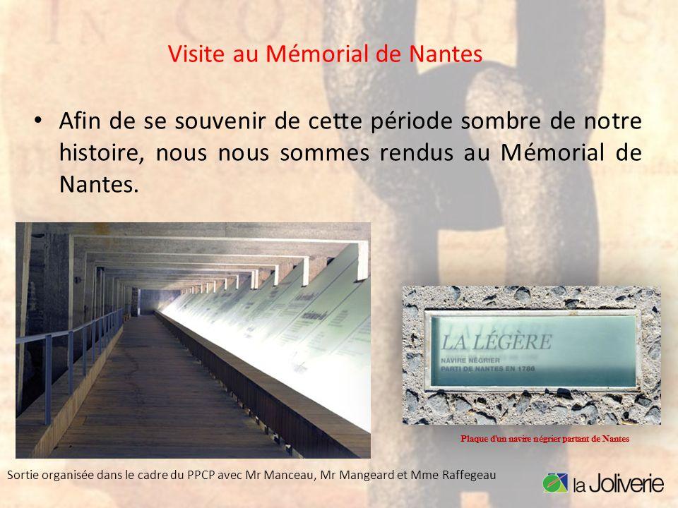 Visite au Mémorial de Nantes