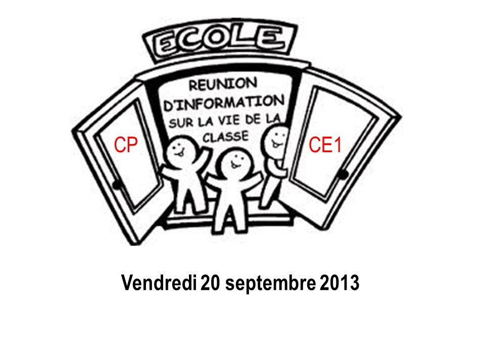 CP CE1 Vendredi 20 septembre 2013