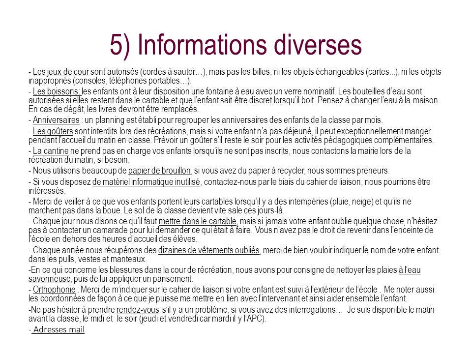 5) Informations diverses