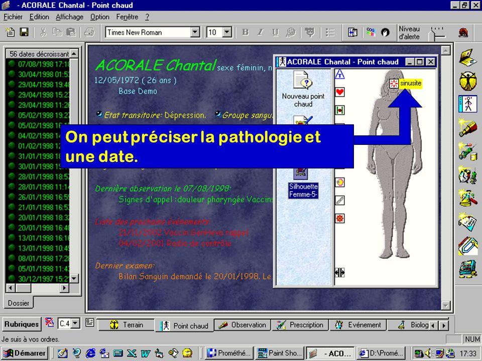 On peut préciser la pathologie et une date.