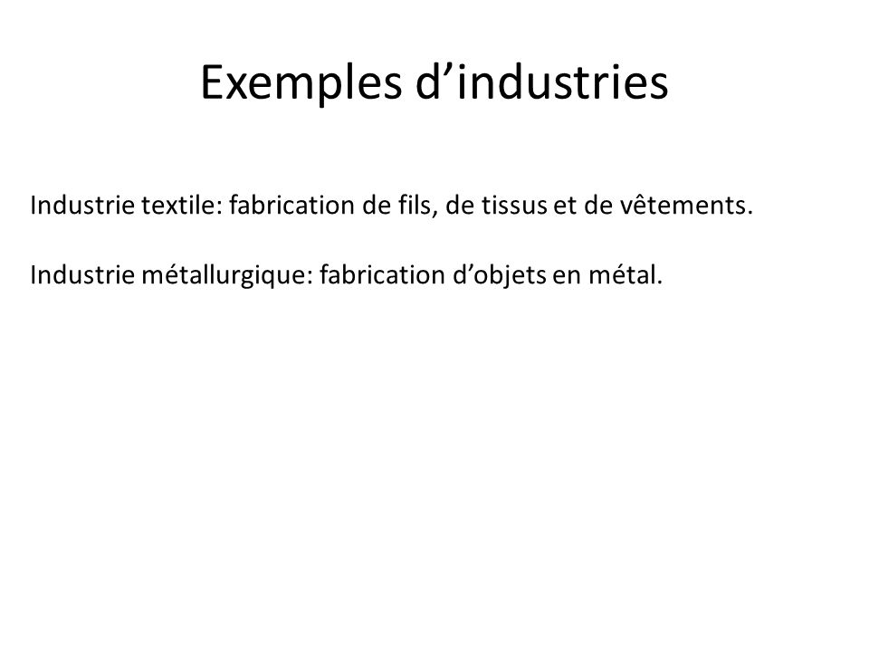 Exemples d'industries