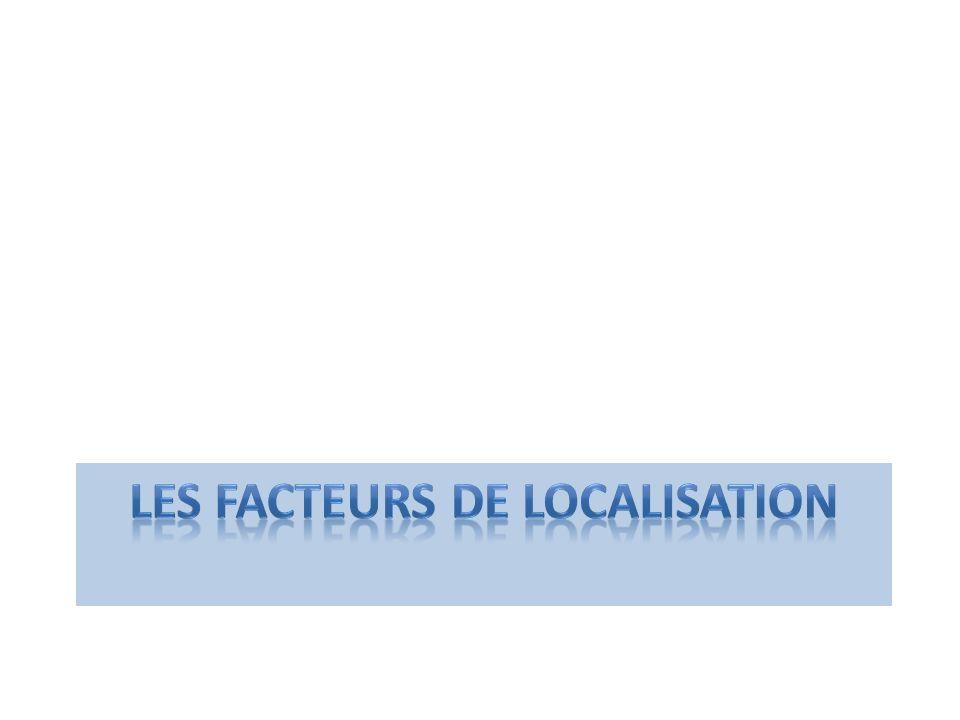 Les facteurs de localisation