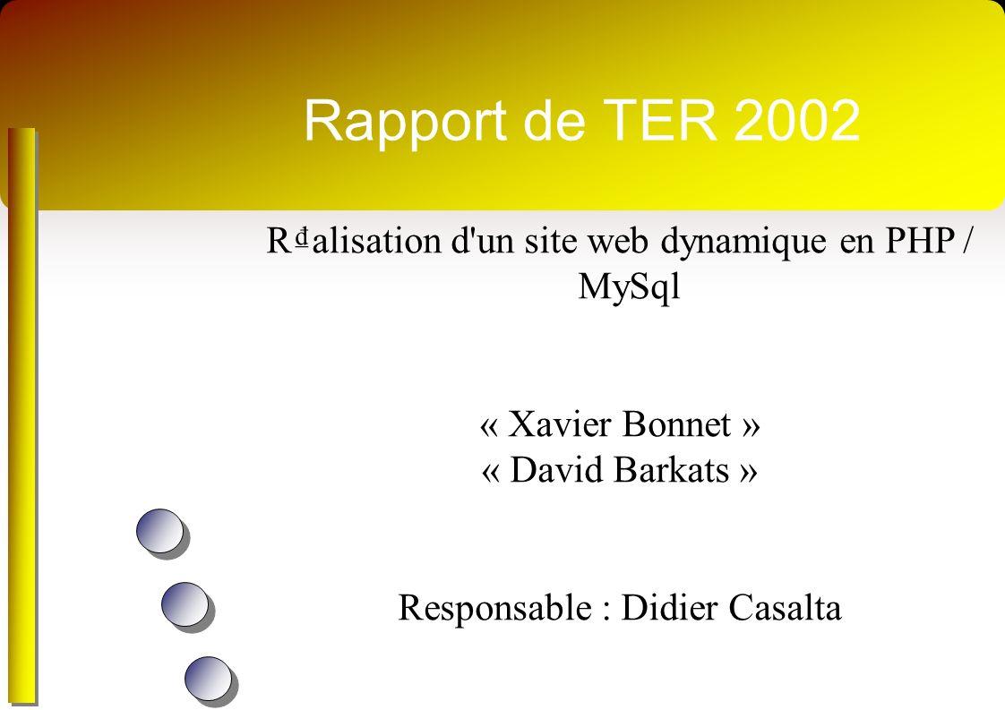 Rapport de TER 2002 R₫alisation d un site web dynamique en PHP / MySql
