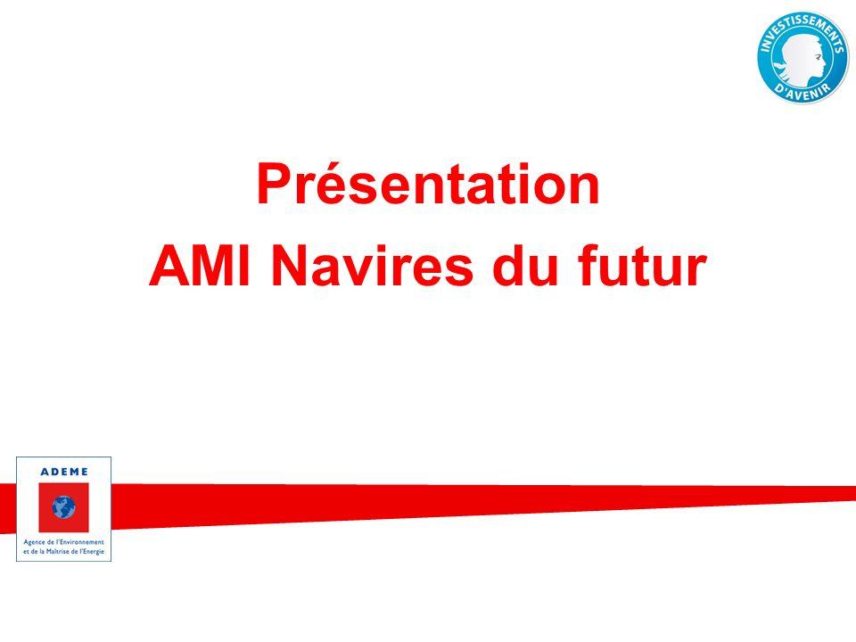 Présentation AMI Navires du futur