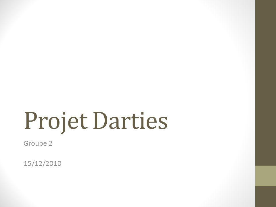 Projet Darties Groupe 2 15/12/2010