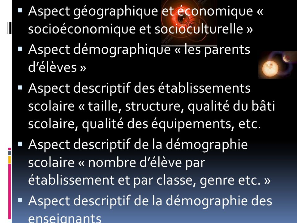 Aspect géographique et économique « socioéconomique et socioculturelle »