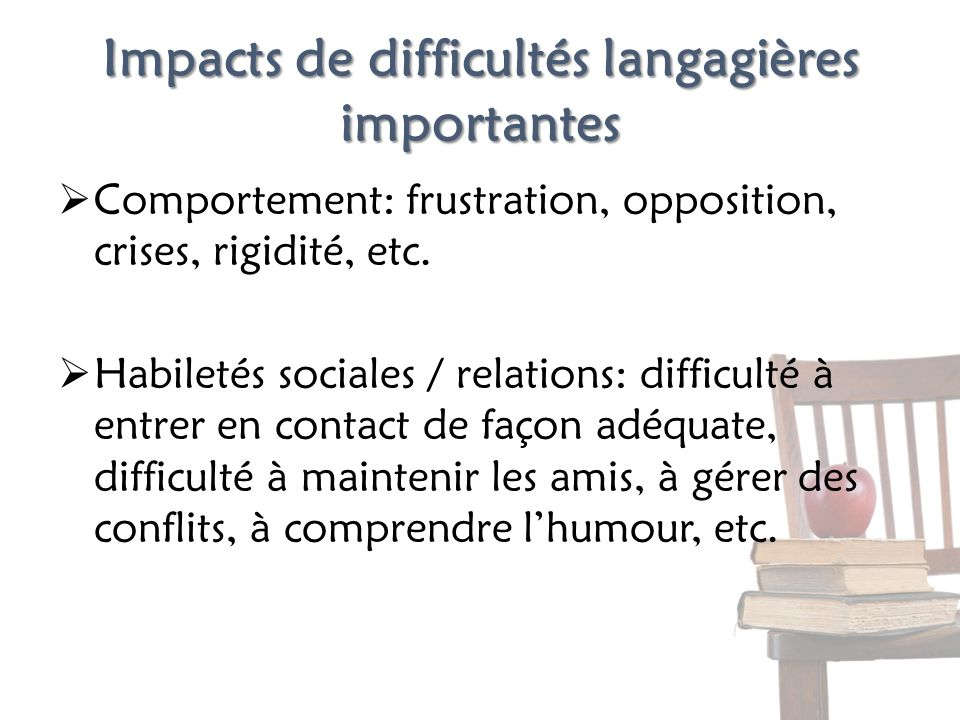 Impacts de difficultés langagières importantes