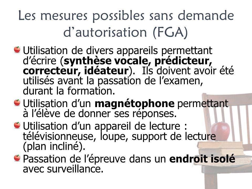 Les mesures possibles sans demande d'autorisation (FGA)
