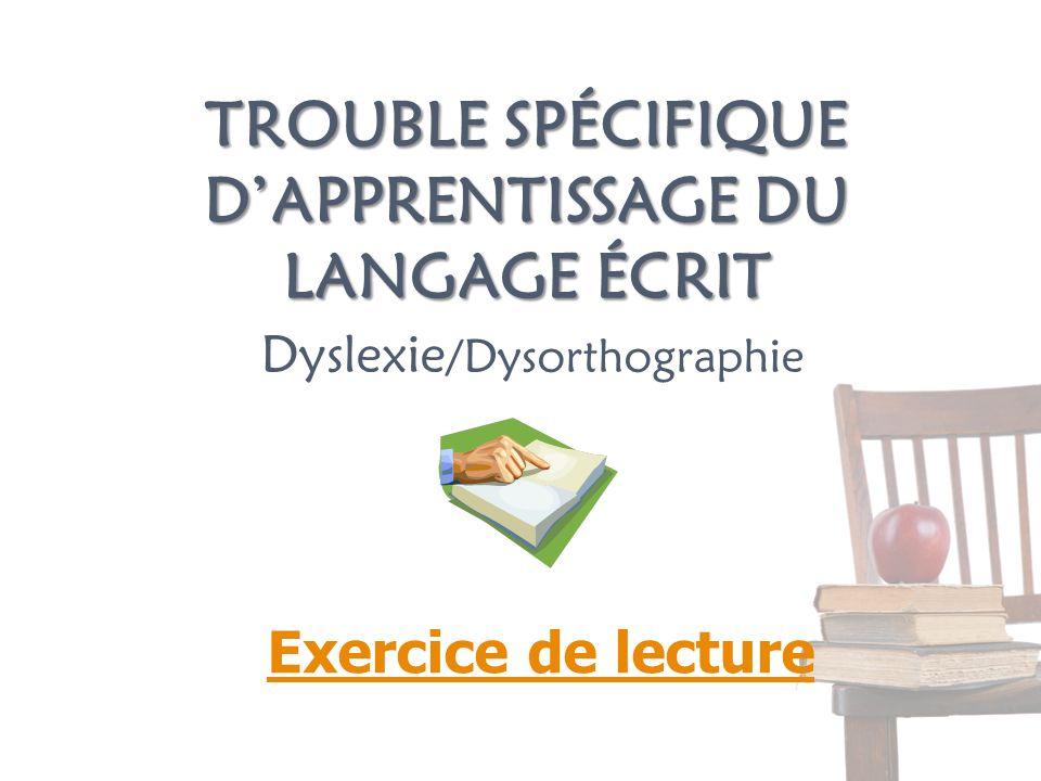 Trouble spécifique d'apprentissage du langage écrit