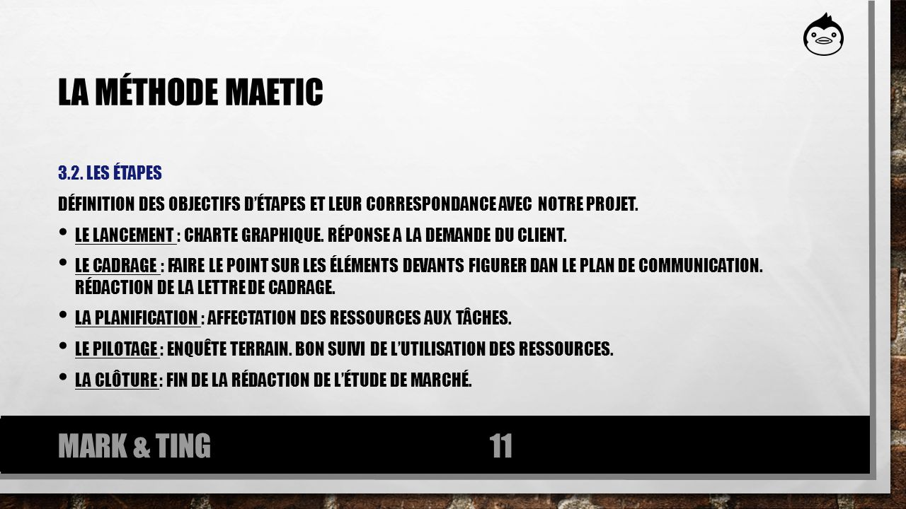 La méthode maetic MARK & TING 3.2. les étapes