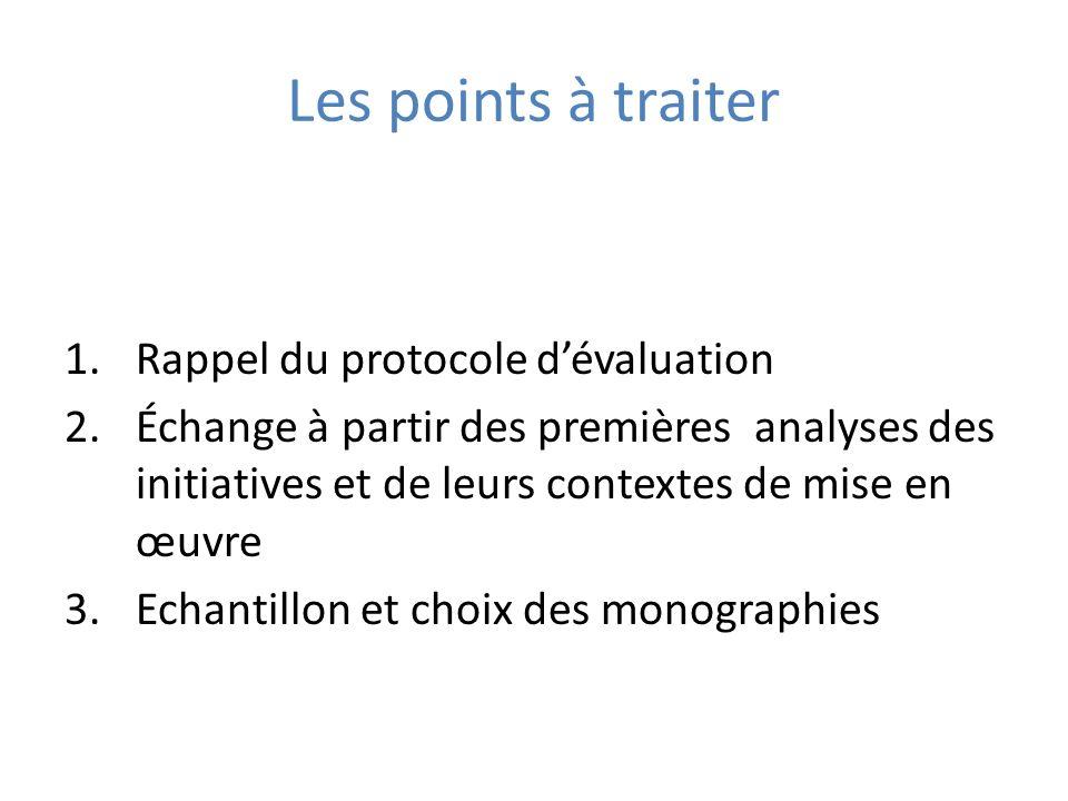 Les points à traiter Rappel du protocole d'évaluation