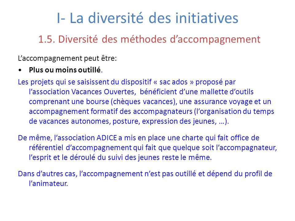 I- La diversité des initiatives 1. 5