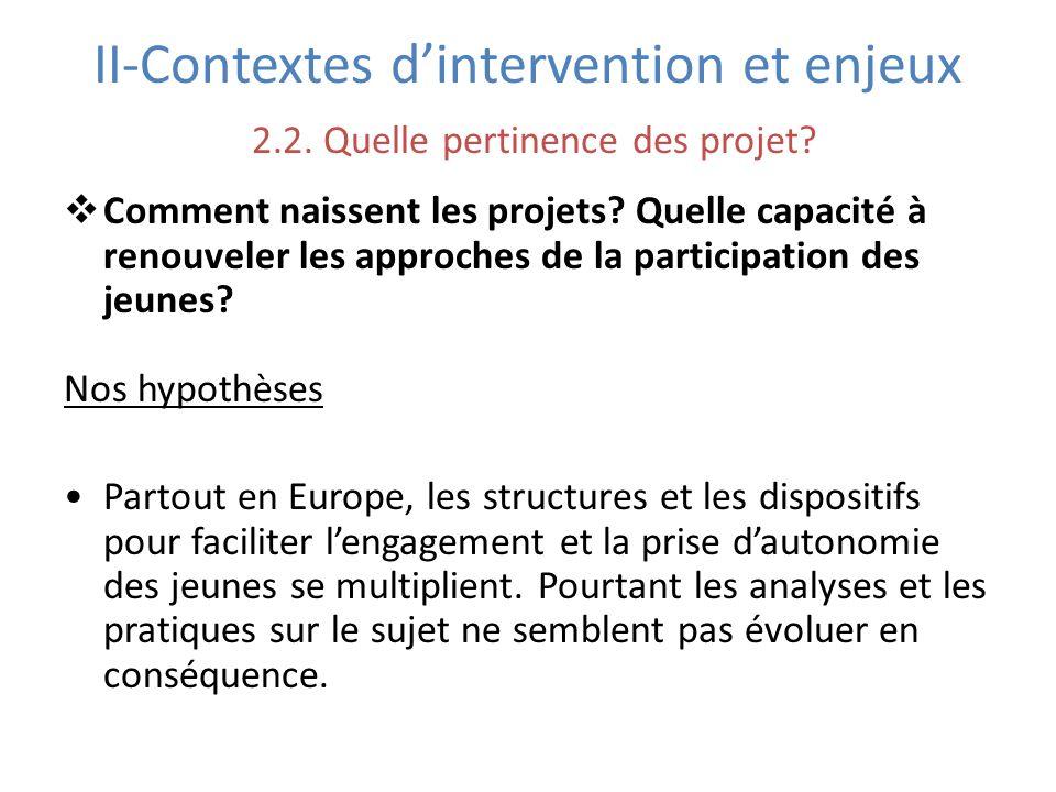 II-Contextes d'intervention et enjeux 2. 2