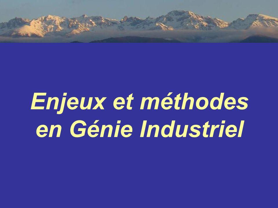 Enjeux et méthodes en Génie Industriel