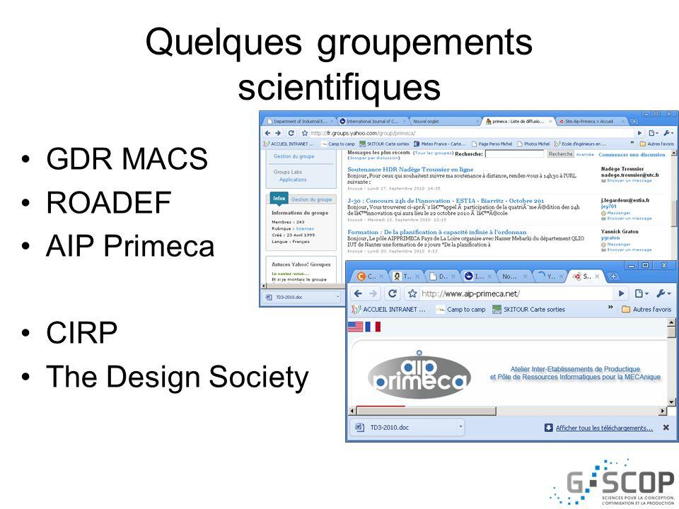 Quelques groupements scientifiques