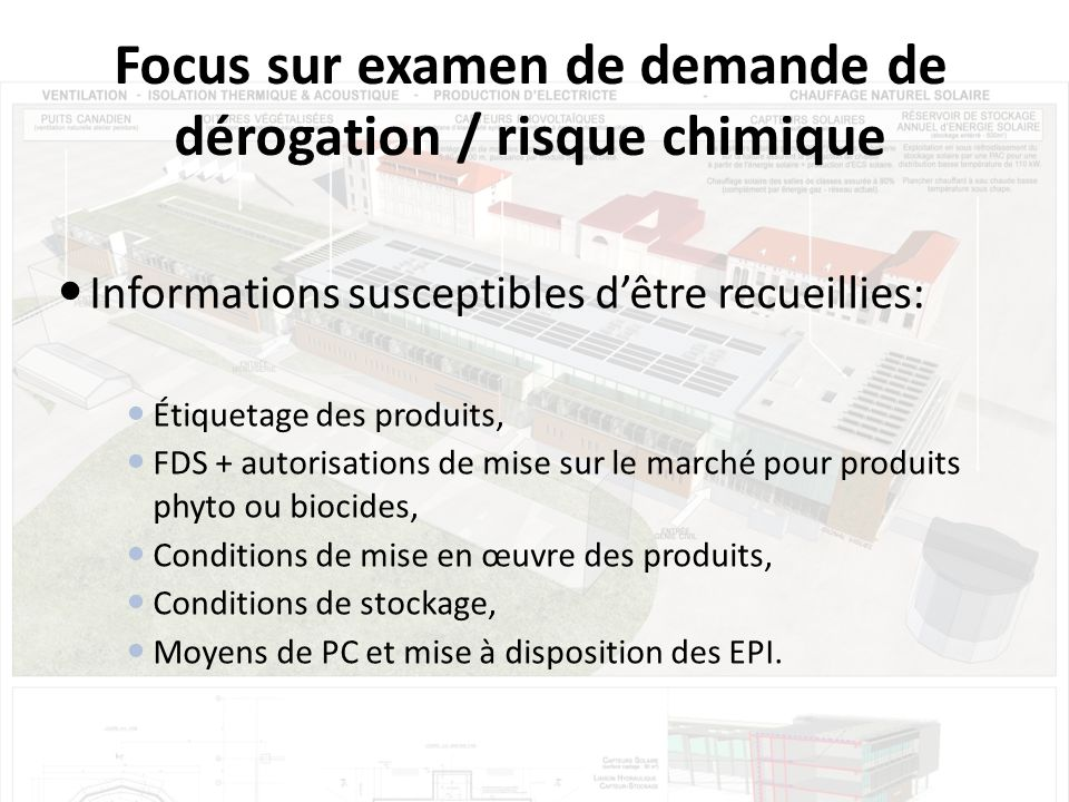 Focus sur examen de demande de dérogation / risque chimique