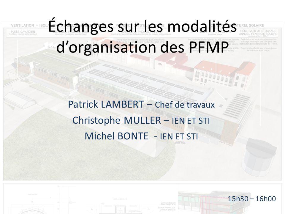 Échanges sur les modalités d'organisation des PFMP