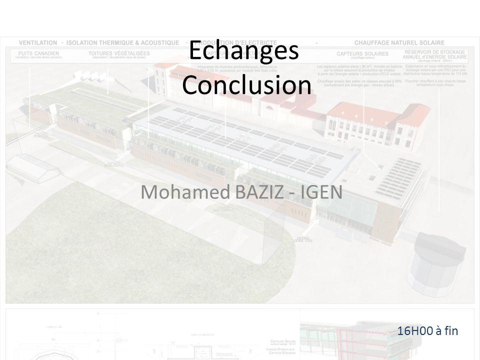 Echanges Conclusion Mohamed BAZIZ - IGEN 16H00 à fin