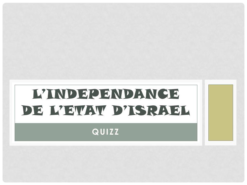 L'INDEPENDANCE DE L'ETAT D'ISRAEL