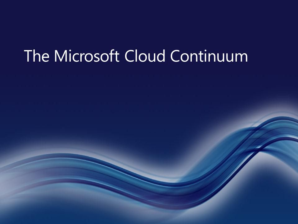 The Microsoft Cloud Continuum
