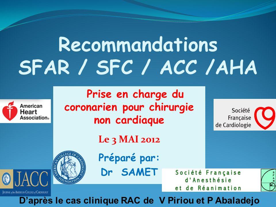 Recommandations SFAR / SFC / ACC /AHA