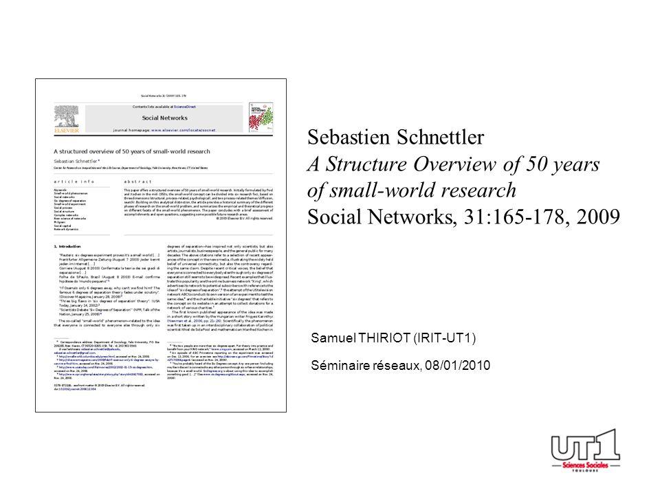 Samuel THIRIOT (IRIT-UT1) Séminaire réseaux, 08/01/2010