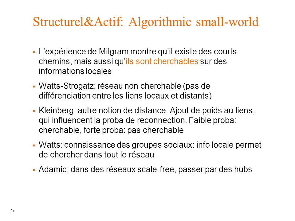 Structurel&Actif: Algorithmic small-world