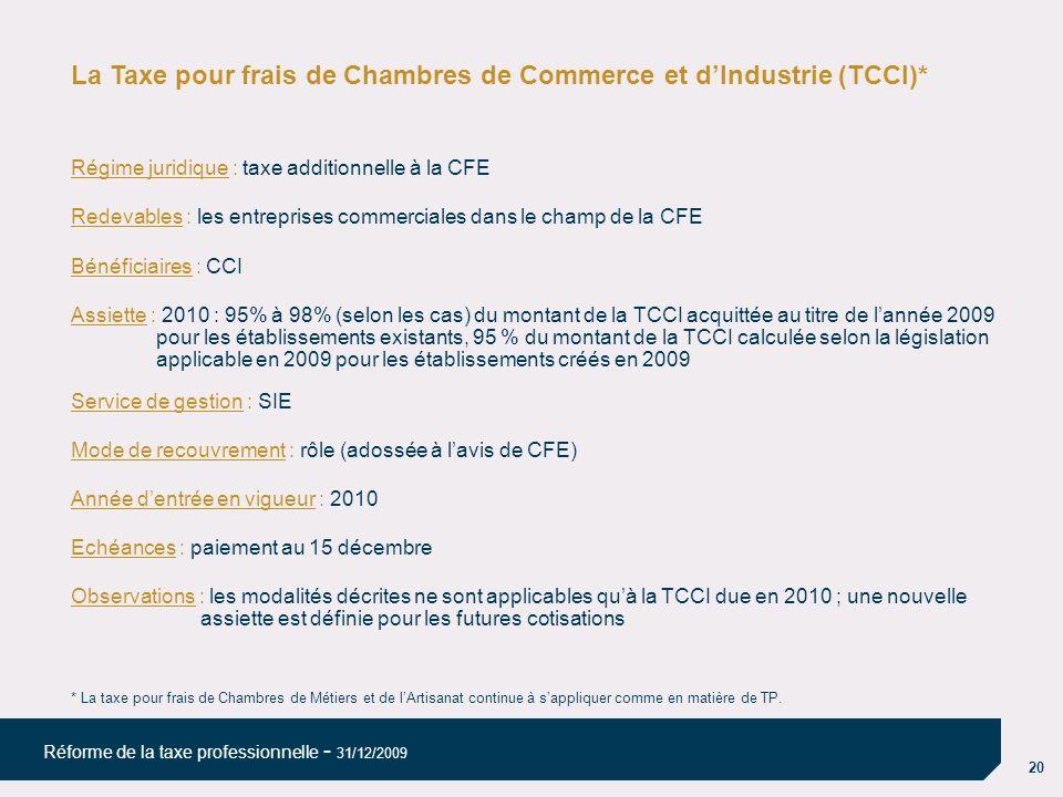 La Taxe pour frais de Chambres de Commerce et d'Industrie (TCCI)*