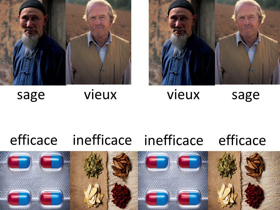 sage vieux vieux sage efficace inefficace inefficace efficace