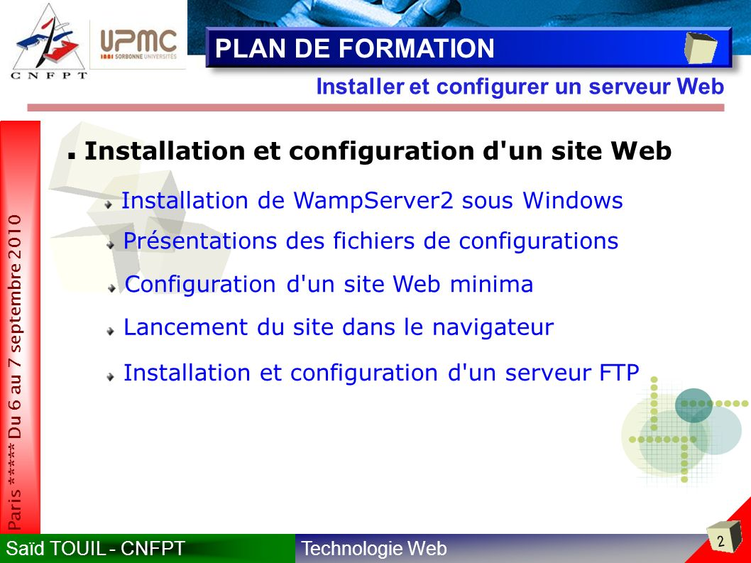 PLAN DE FORMATION Installation et configuration d un site Web
