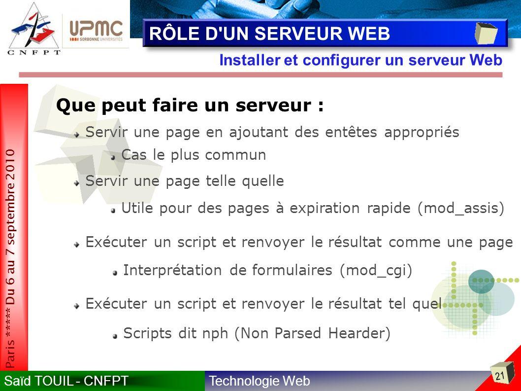 RÔLE D UN SERVEUR WEB Que peut faire un serveur :