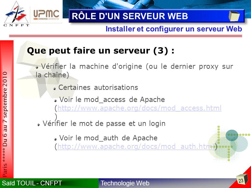 RÔLE D UN SERVEUR WEB Que peut faire un serveur (3) :