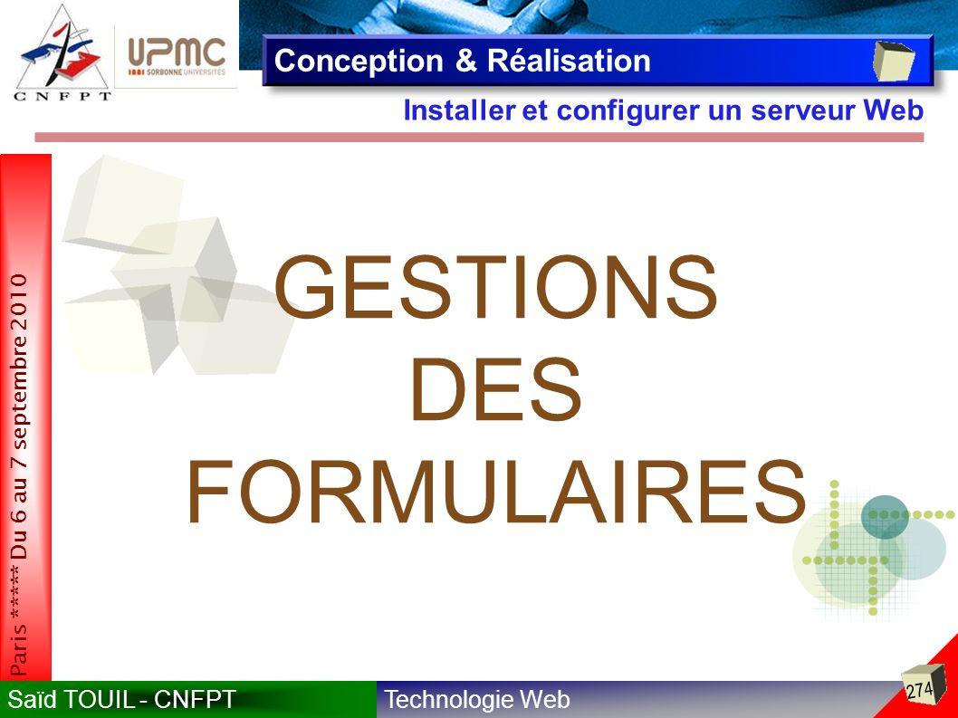 GESTIONS DES FORMULAIRES Conception & Réalisation