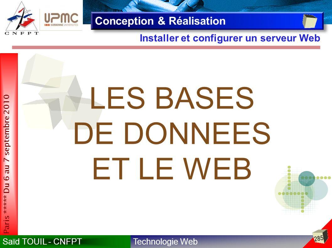 LES BASES DE DONNEES ET LE WEB Conception & Réalisation