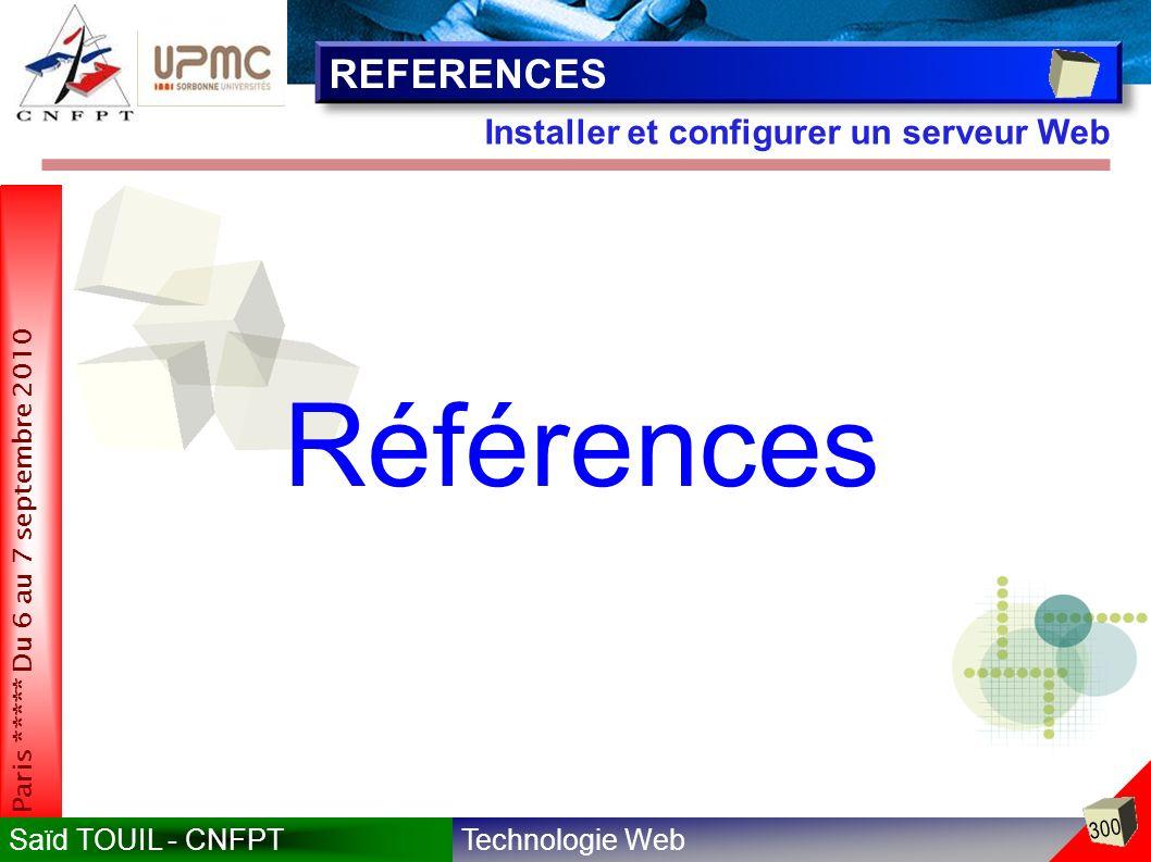 REFERENCES Installer et configurer un serveur Web Références