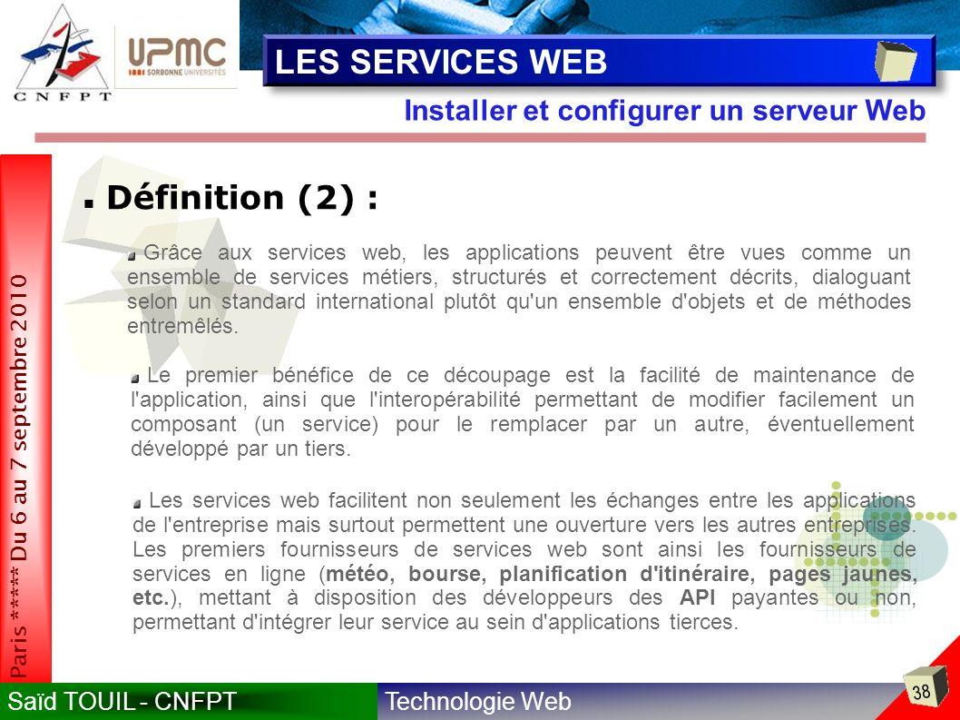 LES SERVICES WEB Définition (2) :