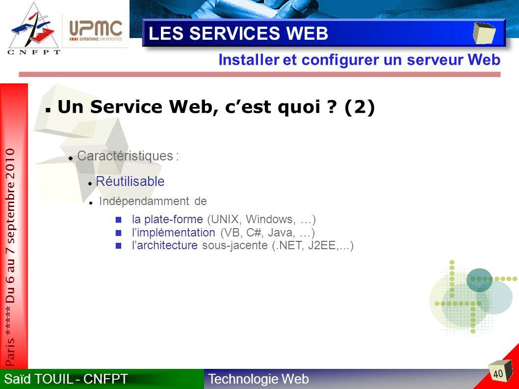 LES SERVICES WEB Un Service Web, c'est quoi (2)