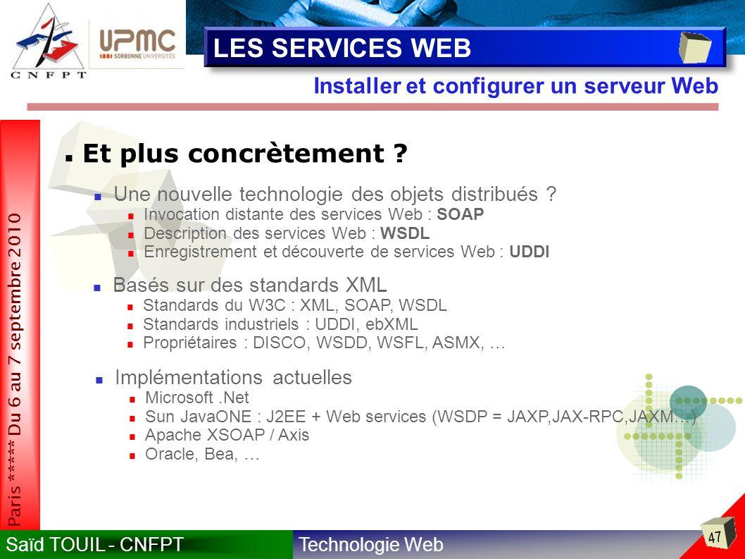 LES SERVICES WEB Et plus concrètement