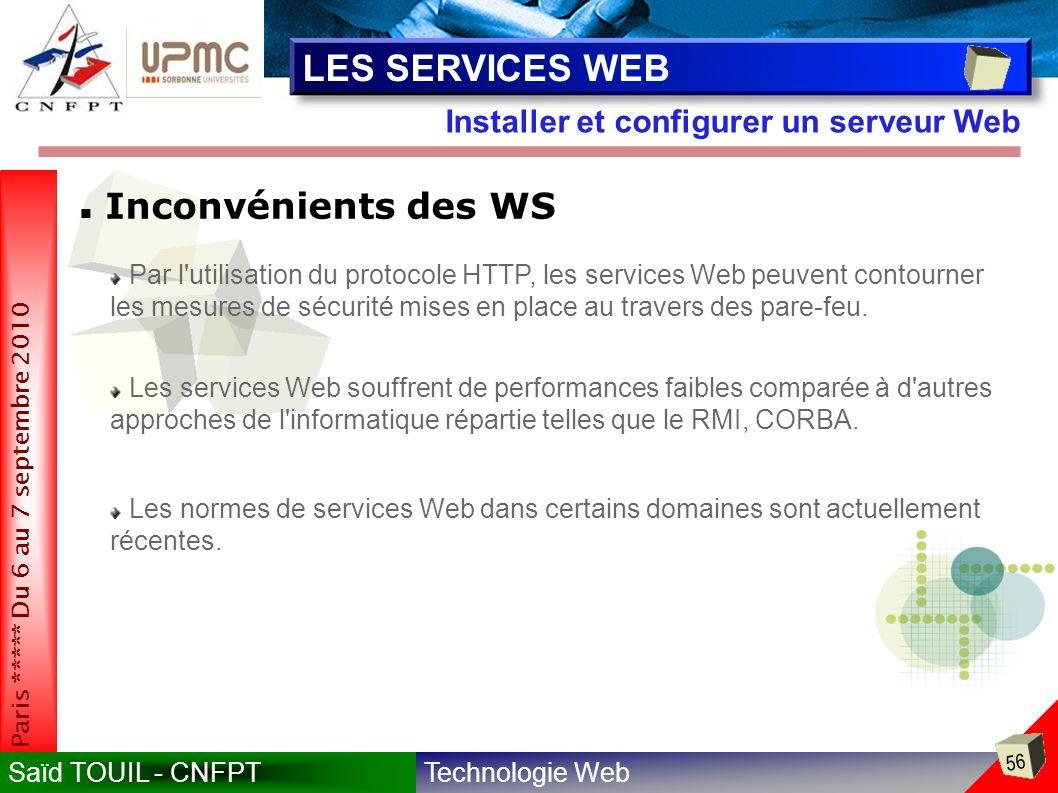 LES SERVICES WEB Inconvénients des WS
