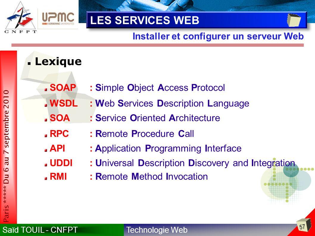 LES SERVICES WEB Lexique Installer et configurer un serveur Web