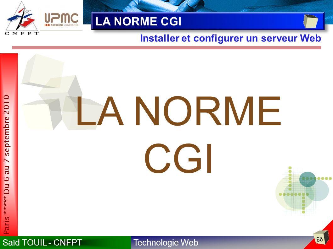 LA NORME CGI Installer et configurer un serveur Web LA NORME CGI