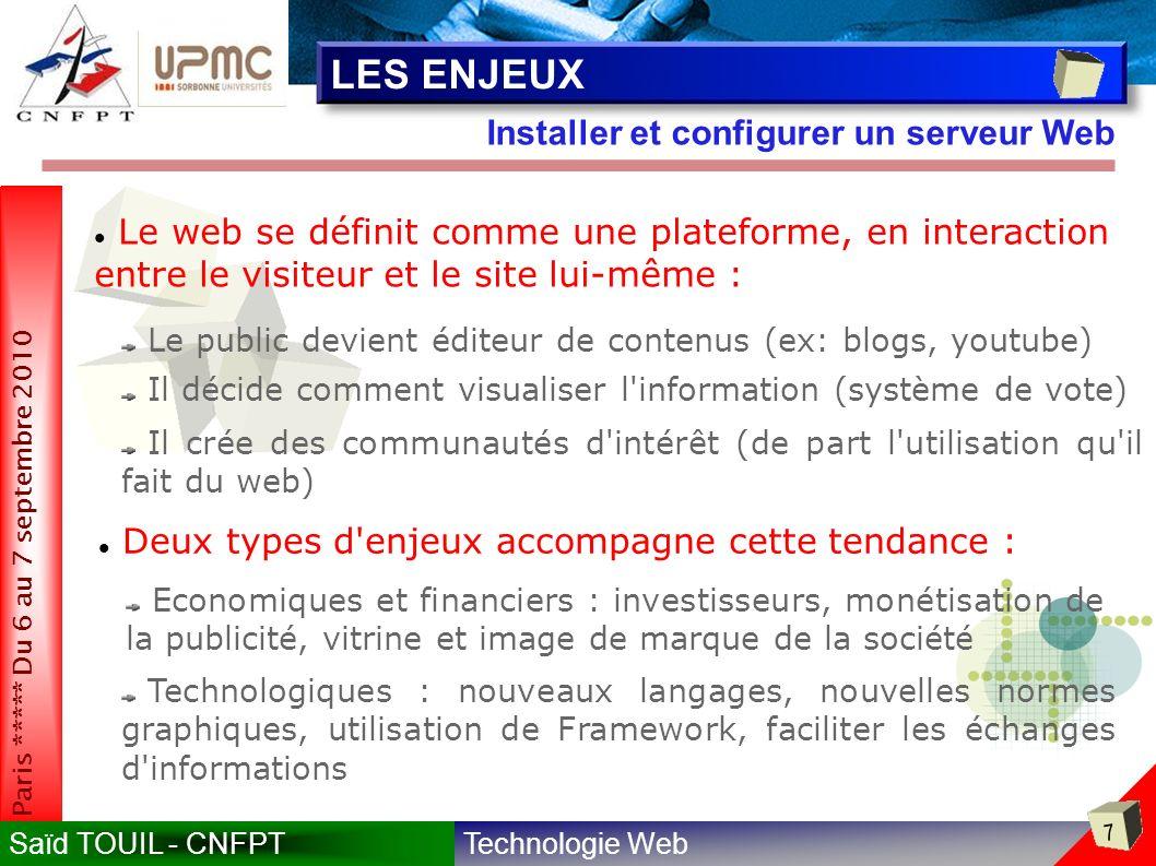 LES ENJEUX Installer et configurer un serveur Web
