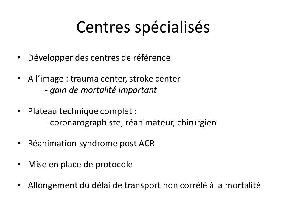 Centres spécialisés Développer des centres de référence