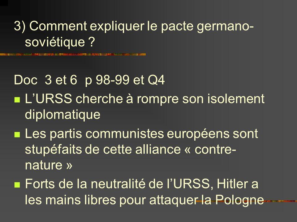 3) Comment expliquer le pacte germano-soviétique