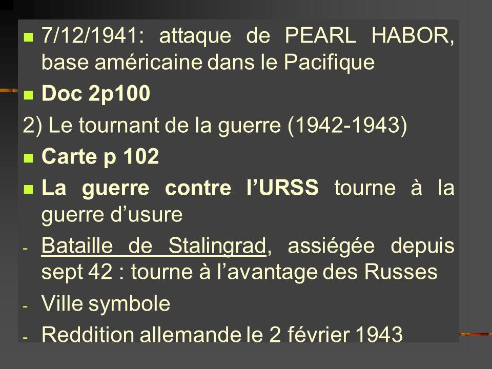 7/12/1941: attaque de PEARL HABOR, base américaine dans le Pacifique