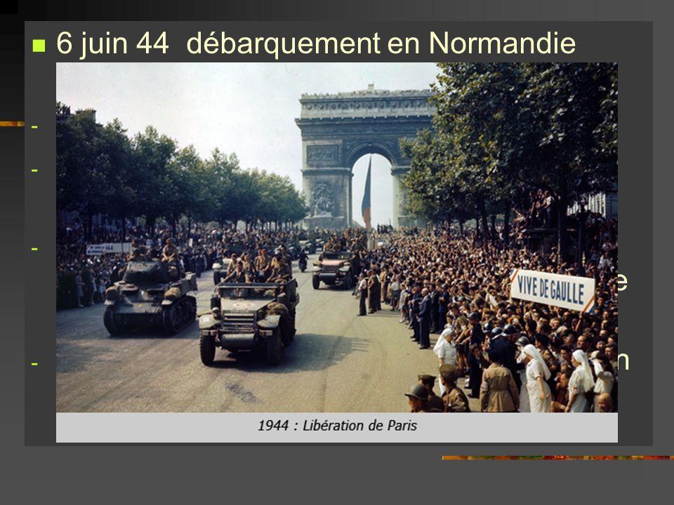 6 juin 44 débarquement en Normandie « opération OVERLAND »