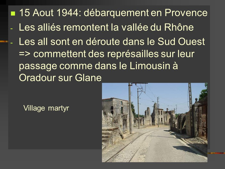 15 Aout 1944: débarquement en Provence