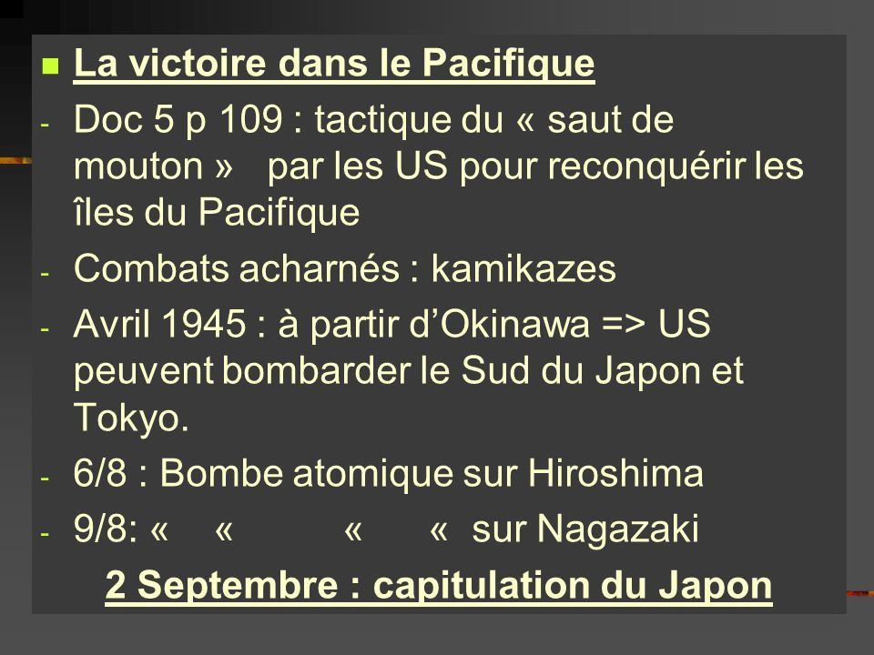 2 Septembre : capitulation du Japon