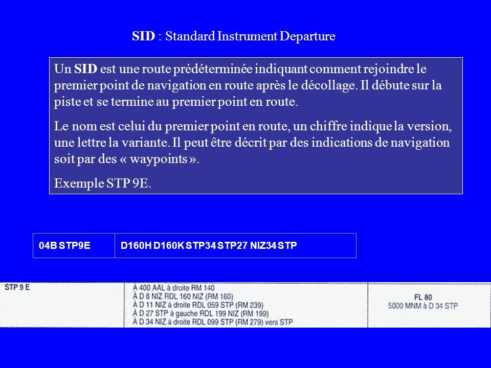 SID : Standard Instrument Departure
