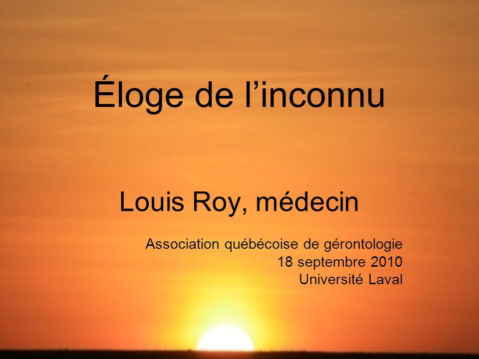 Éloge de l'inconnu Louis Roy, médecin